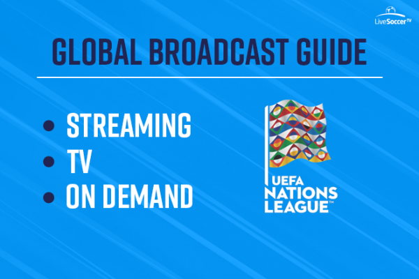 What Is The Uefa Nations League When Does It Start Where To Watch Live Soccer Tv