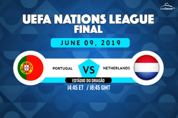 Watch Portugal Vs Netherlands Live In Uefa Nations League Final On June 9 Live Soccer Tv